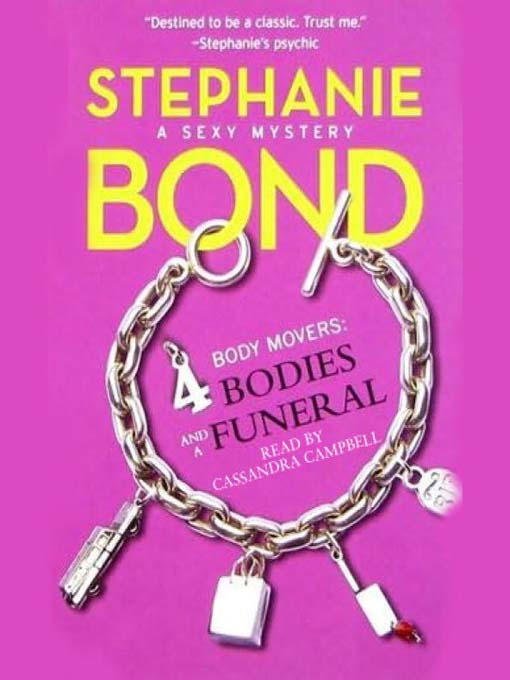 Title details for 4 Bodies and a Funeral by Stephanie Bond - Available
