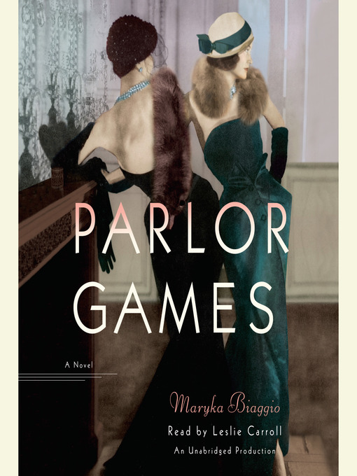 Title details for Parlor Games by Maryka Biaggio - Available