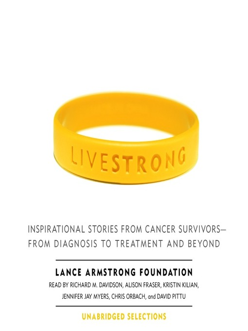 Title details for Live Strong by The Lance Armstrong Foundation - Available