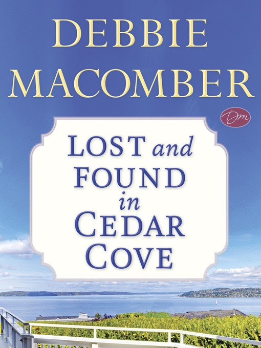 Title details for Lost and Found in Cedar Cove by Debbie Macomber - Available