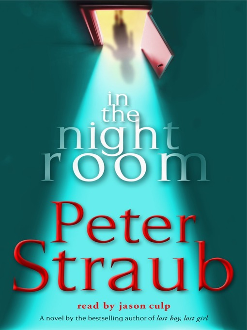 Title details for In the Night Room by Peter Straub - Available