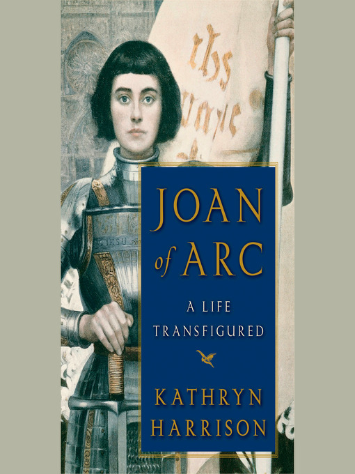 Title details for Joan of Arc by Kathryn Harrison - Wait list