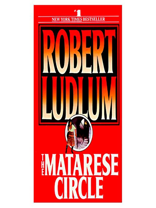 Title details for The Matarese Circle by Robert Ludlum - Available