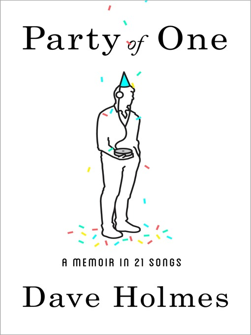 Title details for Party of One by Dave Holmes - Available