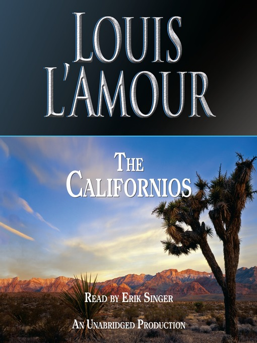 Title details for The Californios by Louis L'Amour - Available