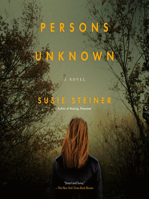 Title details for Persons Unknown by Susie Steiner - Available