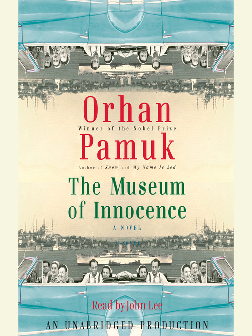 Title details for The Museum of Innocence by Orhan Pamuk - Available