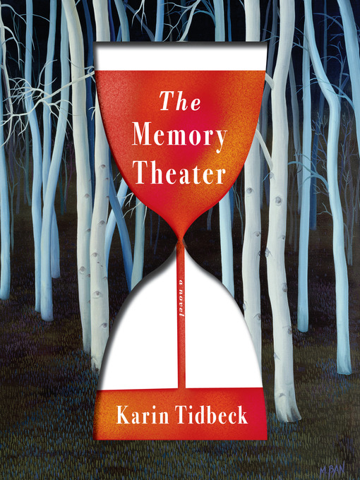 Title details for The Memory Theater by Karin Tidbeck - Wait list
