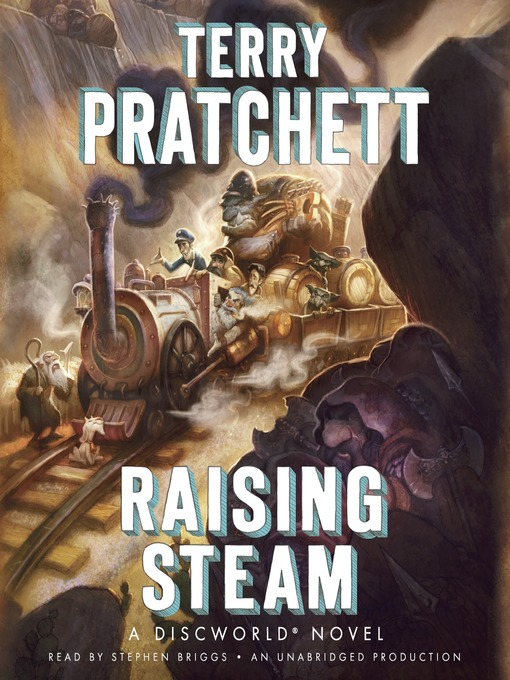 Title details for Raising Steam by Terry Pratchett - Available