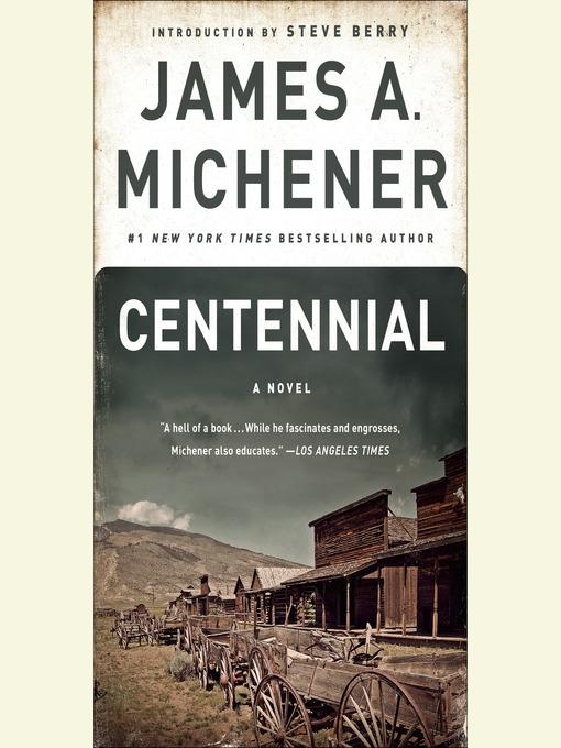 Title details for Centennial by James A. Michener - Wait list