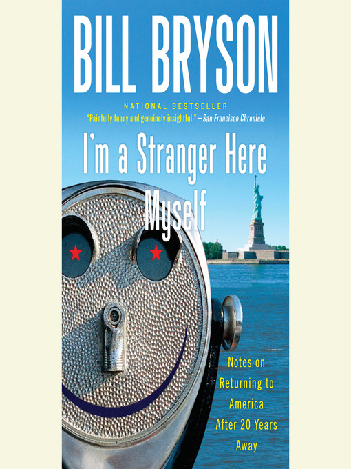 Title details for I'm a Stranger Here Myself by Bill Bryson - Wait list