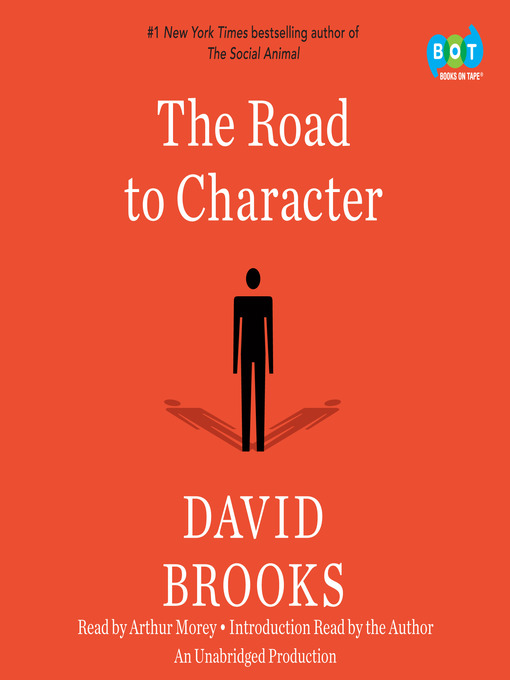 Title details for The Road to Character by David Brooks - Wait list