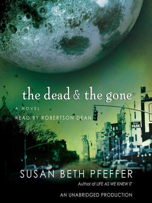 Title details for The Dead and the Gone by Susan Beth Pfeffer - Available