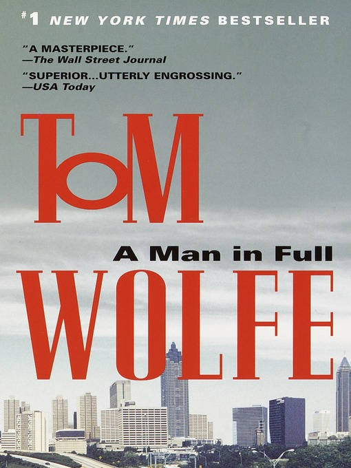 Title details for A Man in Full by Tom Wolfe - Available