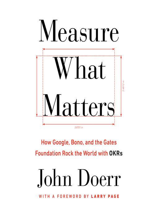 Title details for Measure What Matters by John Doerr - Wait list