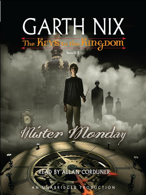 Title details for Mister Monday by Garth Nix - Wait list