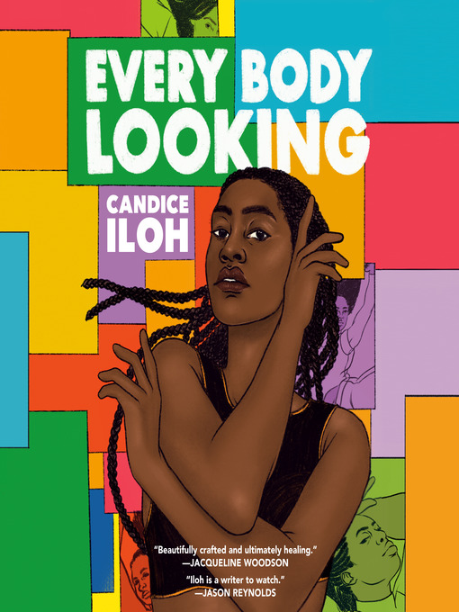 Title details for Every Body Looking by Candice Iloh - Available