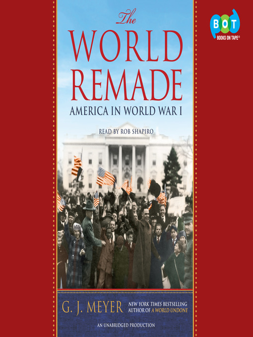 Title details for The World Remade by G.J. Meyer - Wait list