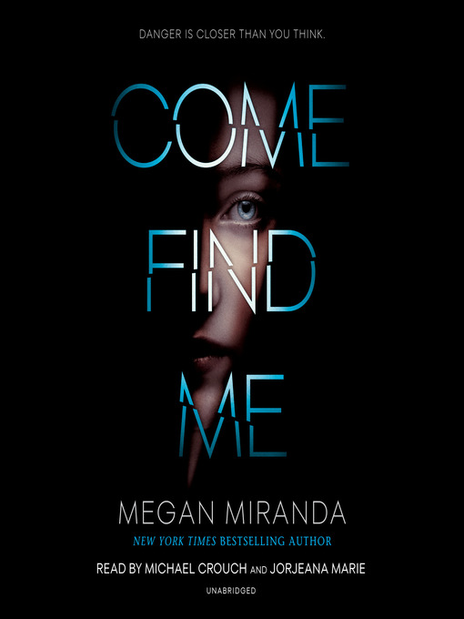 Title details for Come Find Me by Megan Miranda - Wait list
