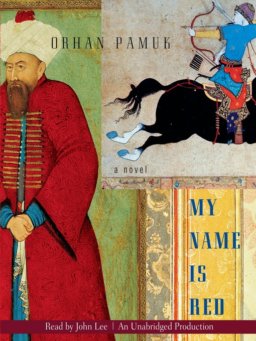 Title details for My Name is Red by Orhan Pamuk - Available
