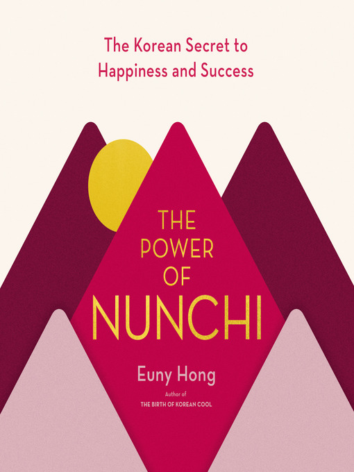 Title details for The Power of Nunchi by Euny Hong - Wait list