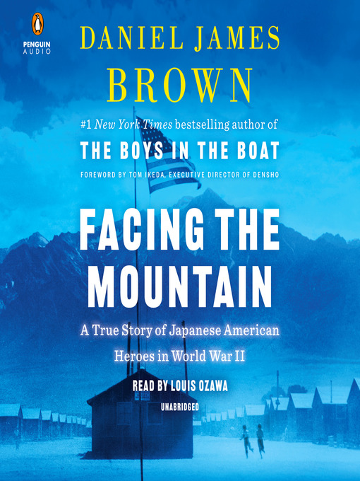 Title details for Facing the Mountain by Daniel James Brown - Available