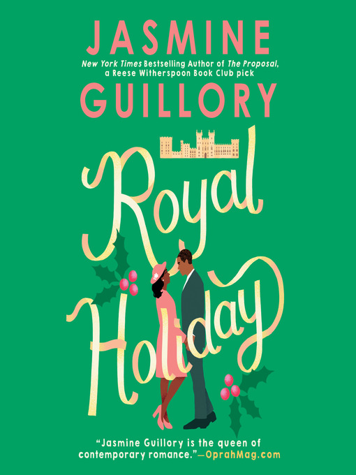 Title details for Royal Holiday by Jasmine Guillory - Wait list