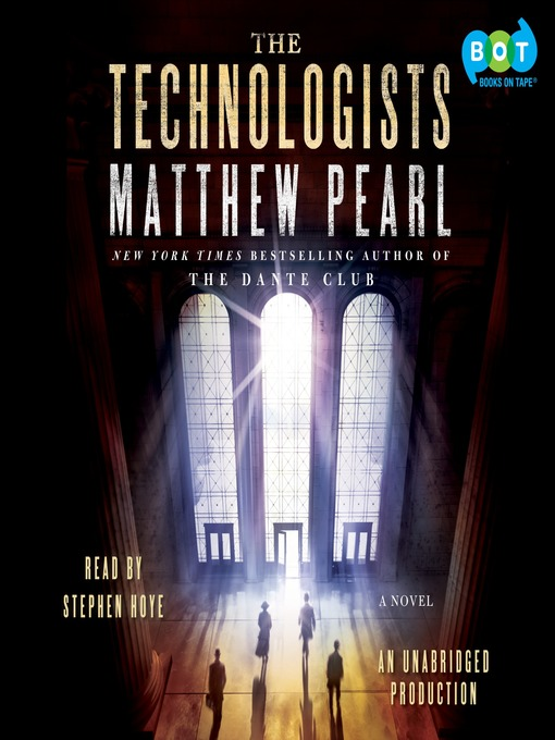 Title details for The Technologists by Matthew Pearl - Available