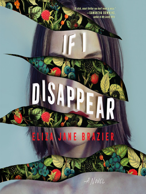 Title details for If I Disappear by Eliza Jane Brazier - Wait list
