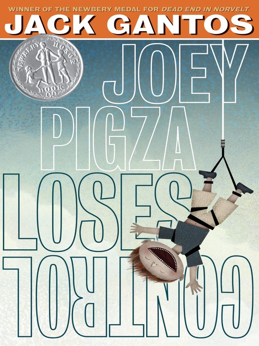 Title details for Joey Pigza Loses Control by Jack Gantos - Available