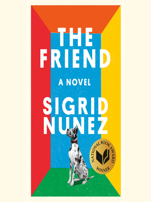 Title details for The Friend by Sigrid Nunez - Wait list