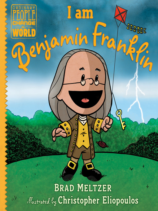 Title details for I am Benjamin Franklin by Brad Meltzer - Wait list