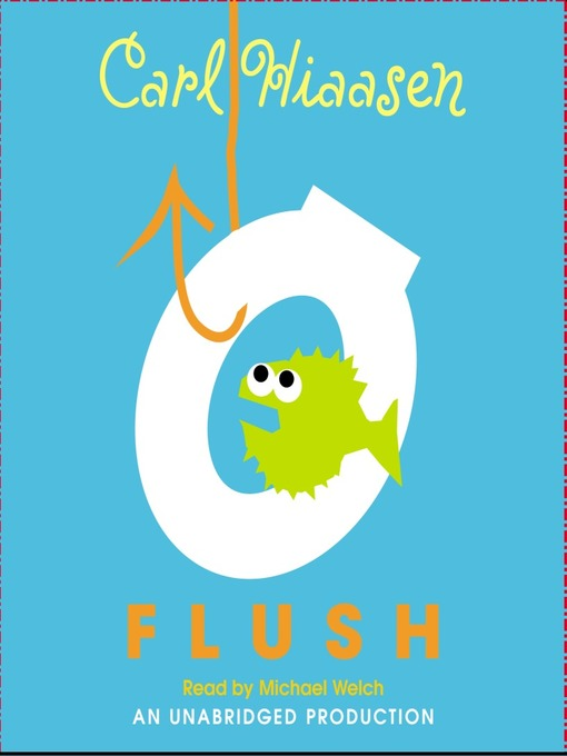 Title details for Flush by Carl Hiaasen - Wait list