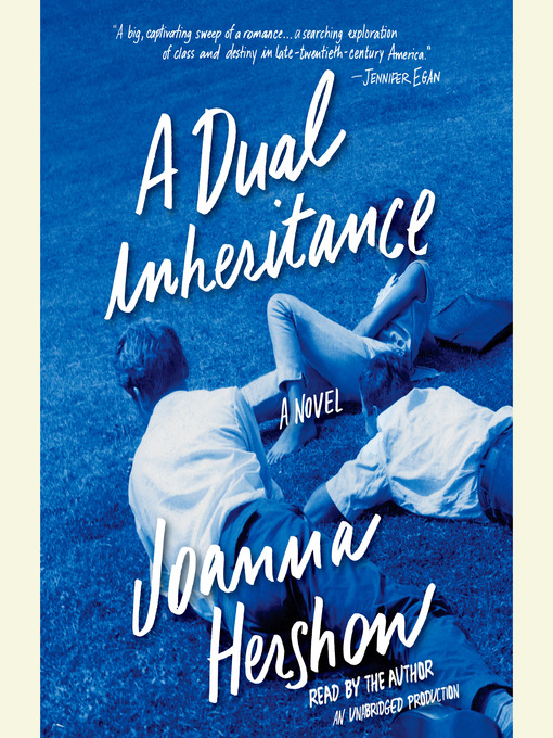 Title details for A Dual Inheritance by Joanna Hershon - Available