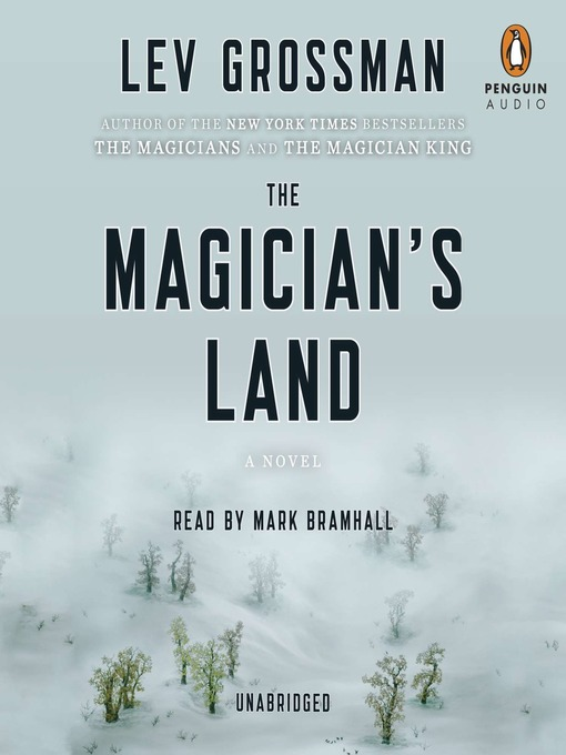 Title details for The Magician's Land by Lev Grossman - Wait list