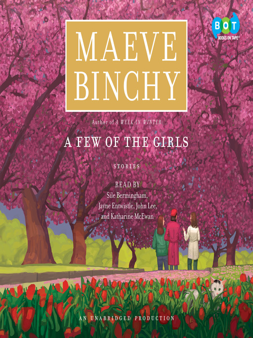 Title details for A Few of the Girls by Maeve Binchy - Available