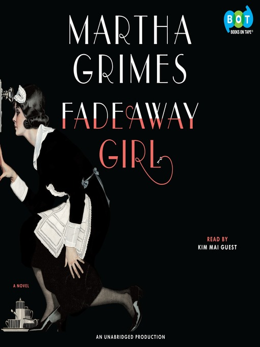 Title details for Fadeaway Girl by Martha Grimes - Available
