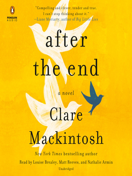 Title details for After the End by Clare Mackintosh - Wait list