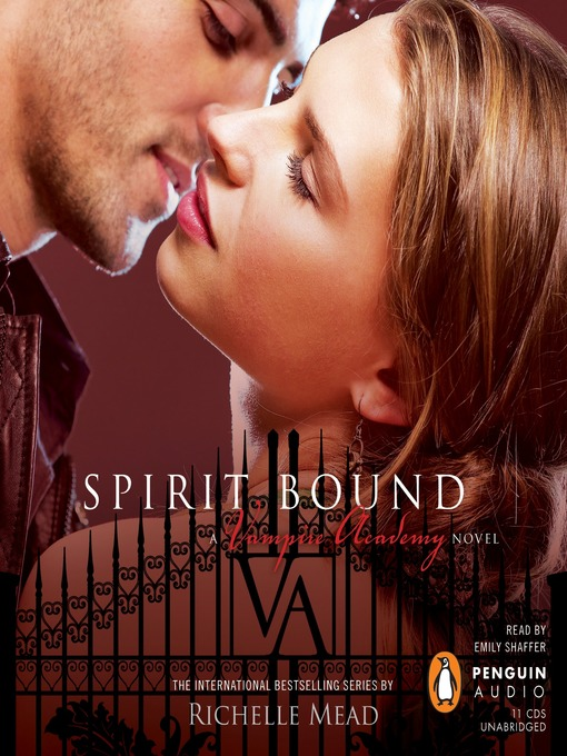 Title details for Spirit Bound by Richelle Mead - Available