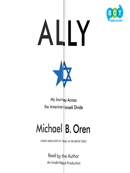 Title details for Ally by Michael B. Oren - Available