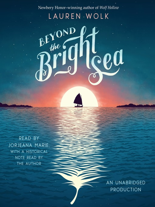 Title details for Beyond the Bright Sea by Lauren Wolk - Available