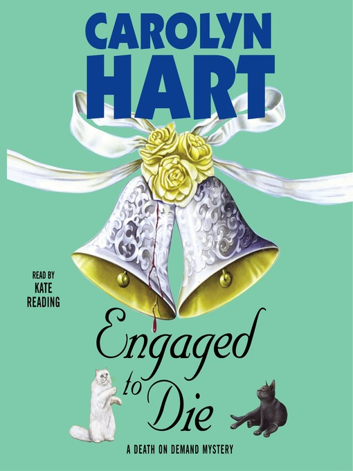 Title details for Engaged to Die by Carolyn Hart - Available