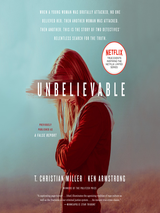 Title details for Unbelievable by T. Christian Miller - Available
