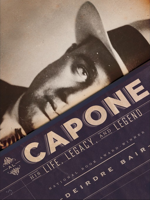 Title details for Al Capone by Deirdre Bair - Wait list