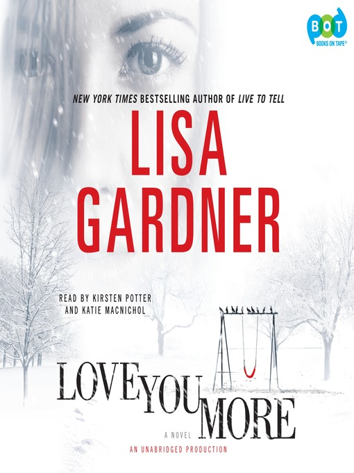 Title details for Love You More by Lisa Gardner - Wait list