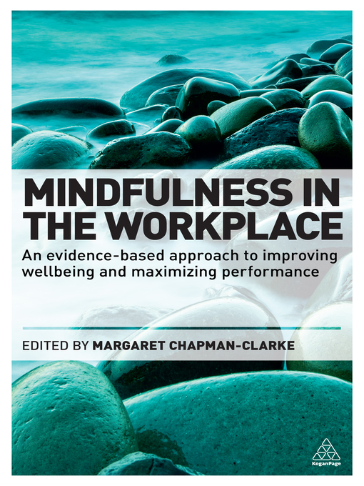 Title details for Mindfulness in the Workplace by Margaret A. Chapman-Clarke - Available