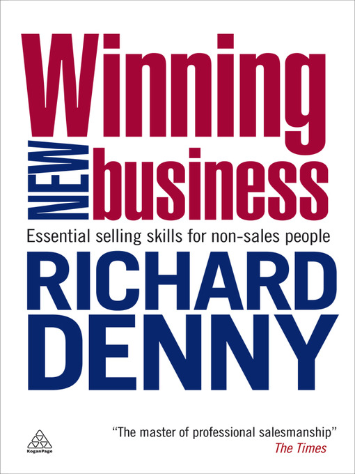 Title details for Winning New Business by Richard Denny - Available