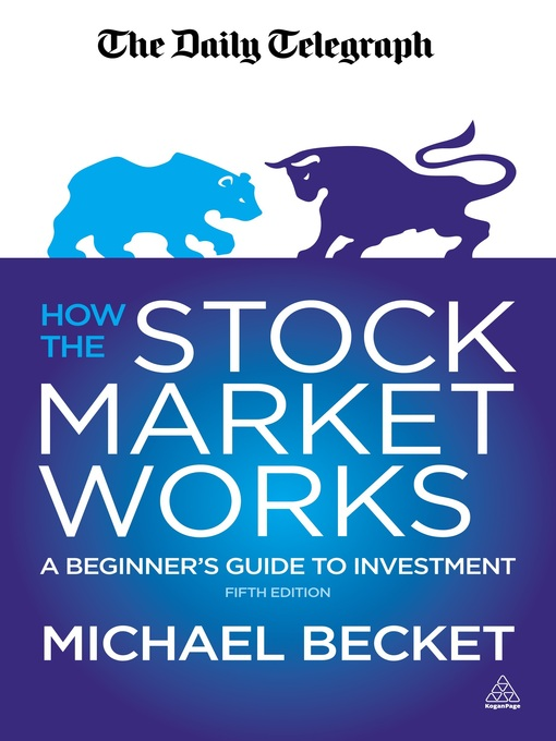 How the Stock Market Works A Beginner's Guide to Investment