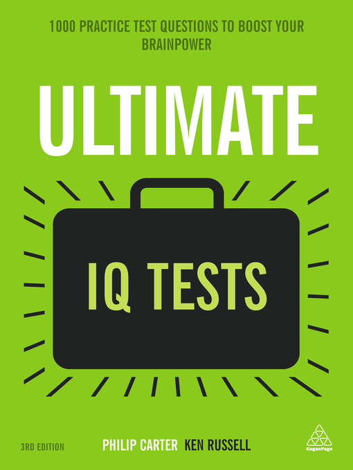 Ultimate IQ Tests 1000 Practice Test Questions to Boost Your Brainpower