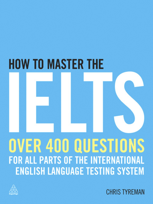 How to Master the IELTS - eLibrary NJ - OverDrive